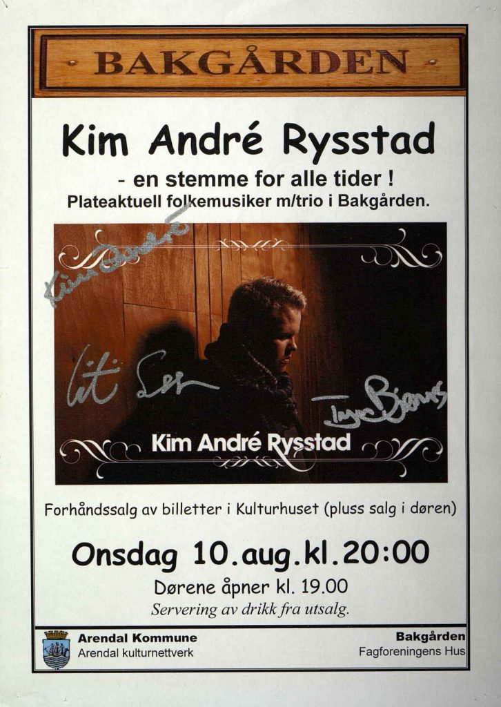 Plakat Kim Andre Rysstad 10. august 2011