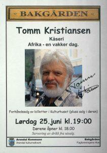 Plakat Tomm Kristiansen 25. juni 2011