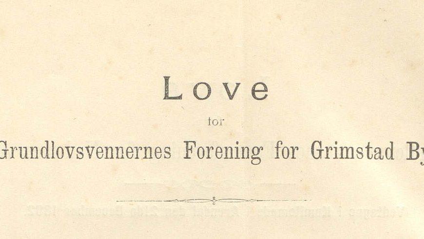 Love for Grundlovsvennernes Foreing for Grimstad By utklipp