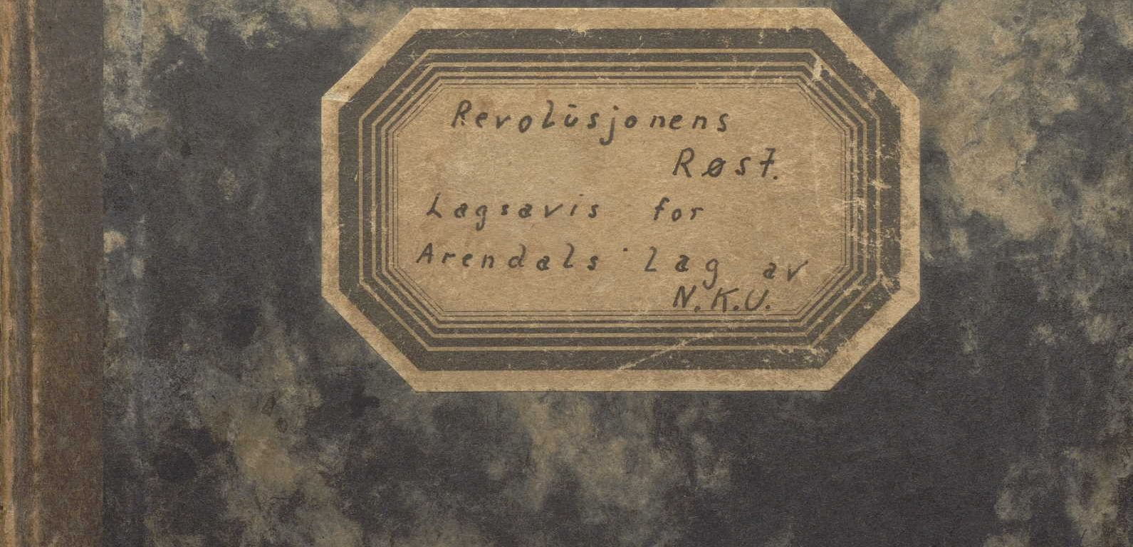 Revolusjonens Røst Lagsavis for Arendals lag av N.K.U.